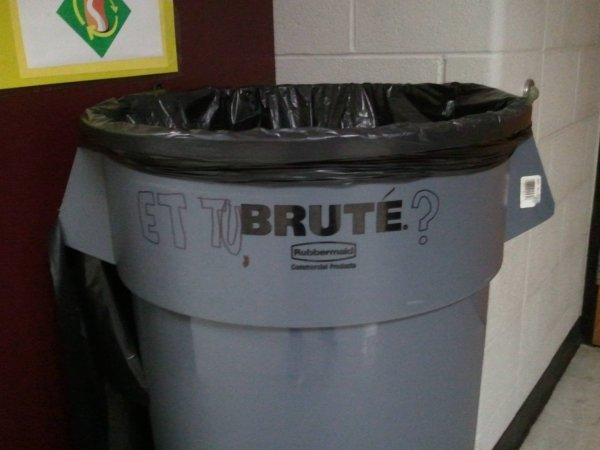 et-tu-brute-trashcan